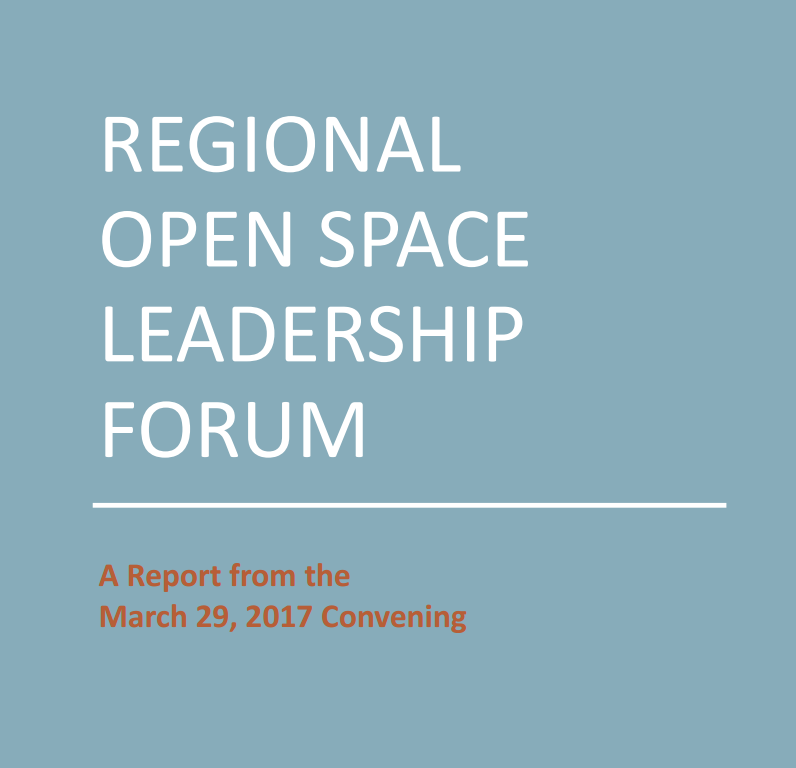 Regional Open Space Leadership Forum Report